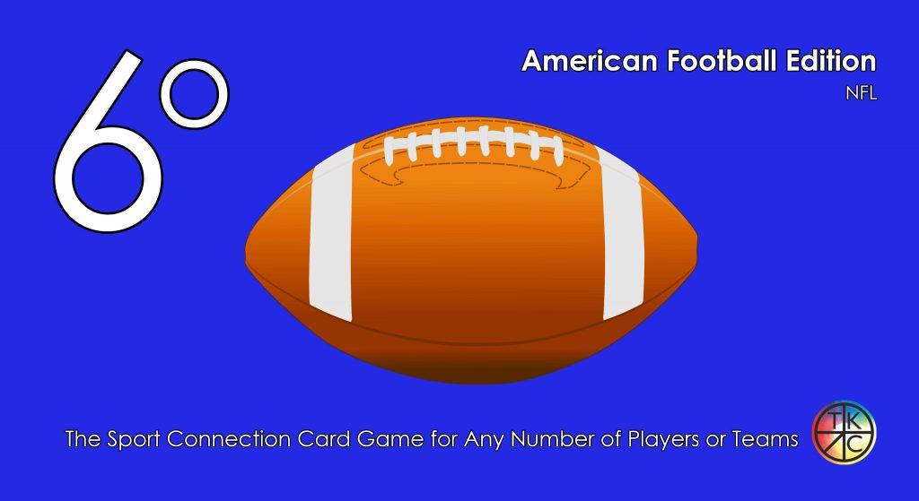 6 Degrees - American Football Edition