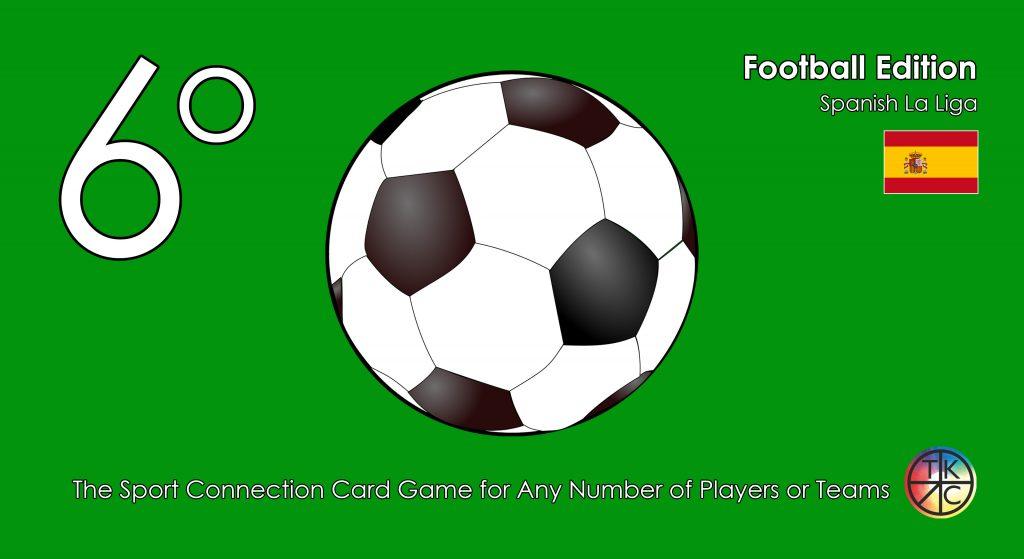 6 Degrees - Football Edition - Spanish La Liga